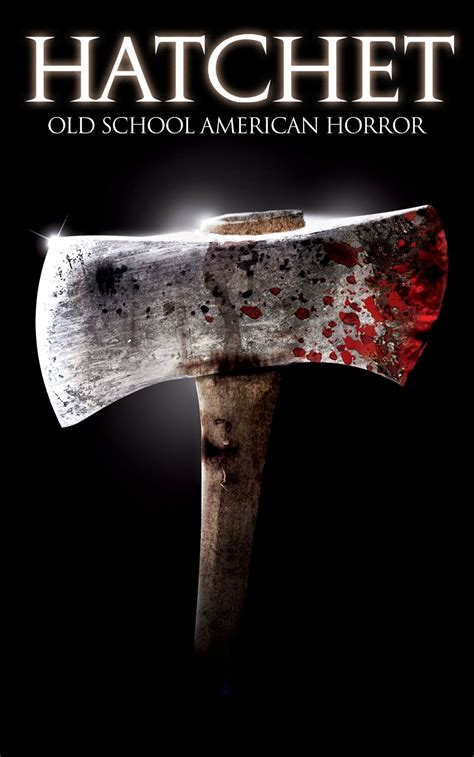 Hatchet Movie Trailer, Reviews and More | TV Guide